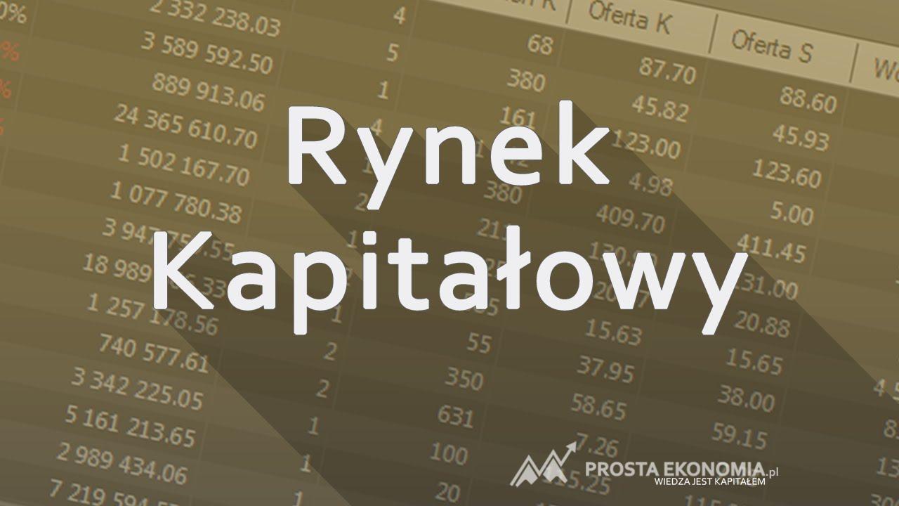 Rynek kapitałowy | Wprowadzenie do giełdy