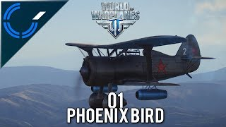 Phoenix Bird - 01 - World of Warplanes 2.0 Gameplay