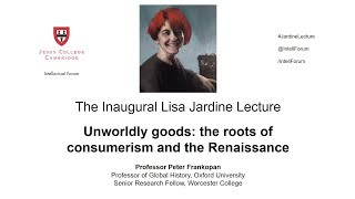 The Inaugural Lisa Jardine Lecture, given by Prof. Peter Frankopan