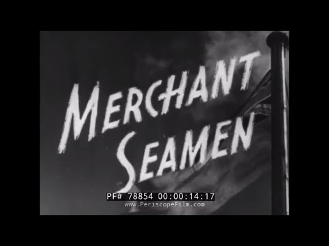 TRAINING OF ARMED MERCHANT MARINE SAILORS DURING WORLD WAR II  FILM 78854