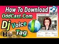 Download oddcast DJ Voice Tag / oddcast voice download hindi / Dj Voice Tag | Text to Speech