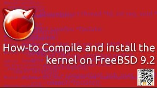 How-to Compile and install the  kernel on FreeBSD 9.2 [HD]