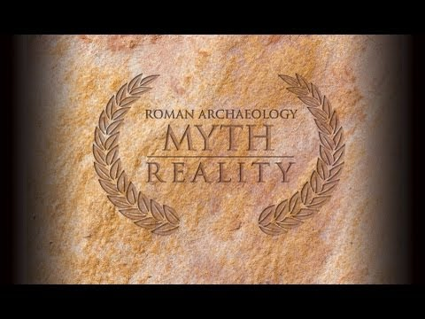 Roman Archaeology: Myth ad Reality