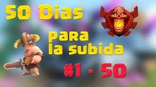 Clash of Clans   50 dias para la subida   #1/50