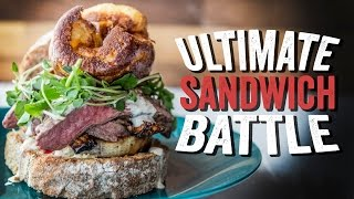 THE ULTIMATE SANDWICH BATTLE  SORTEDfood