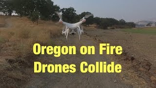 Oregon is on Fire | Smoke Everywhere | Drones Collide