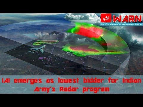 IAI emerges as lowest bidder for Indian Army's Radar program