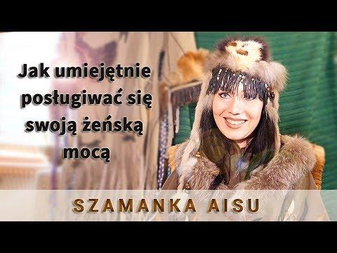 Jak umiejętnie  posługiwać się swoją żeńską  mocą - Szamanka Aisu