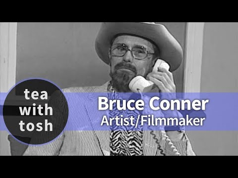 Bruce Conner Artist Filmmaker on Tea With Tosh