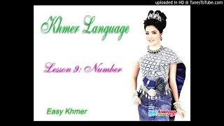 Tự học tiếng Khmer - Bài 9: Đếm số