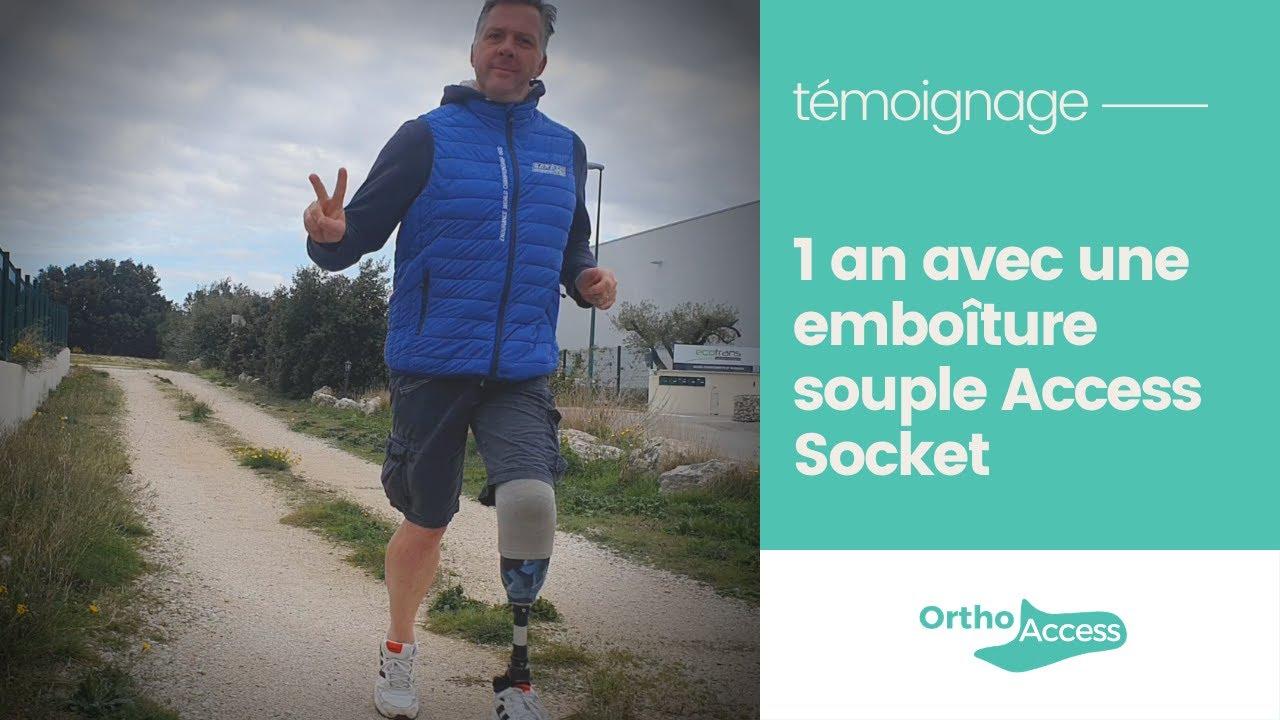 Emboîture souple tibiale Access Socket - le témoignage de Christophe 1 an après