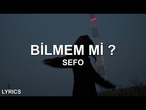 bilmem mi ~ Sefo - Bilmem Mi ? (Sözleri/Lyrics) indir