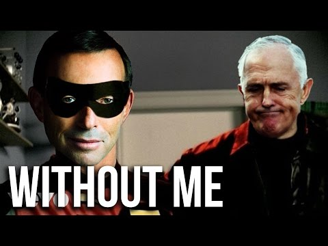Tony Abbott - So Empty Without Me (Guess Who's Back)
