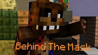 Behind The Mask - Minecraft Animation