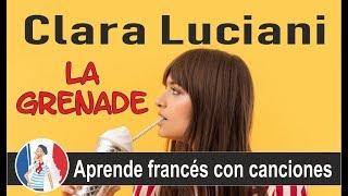 Aprende francés con canciones: La Grenade - Clara Luciani