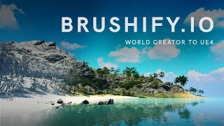 Brushify - Build a level in 1 hour with World Creator