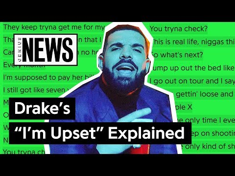 "Drake's ""I'm Upset"" Explained 
