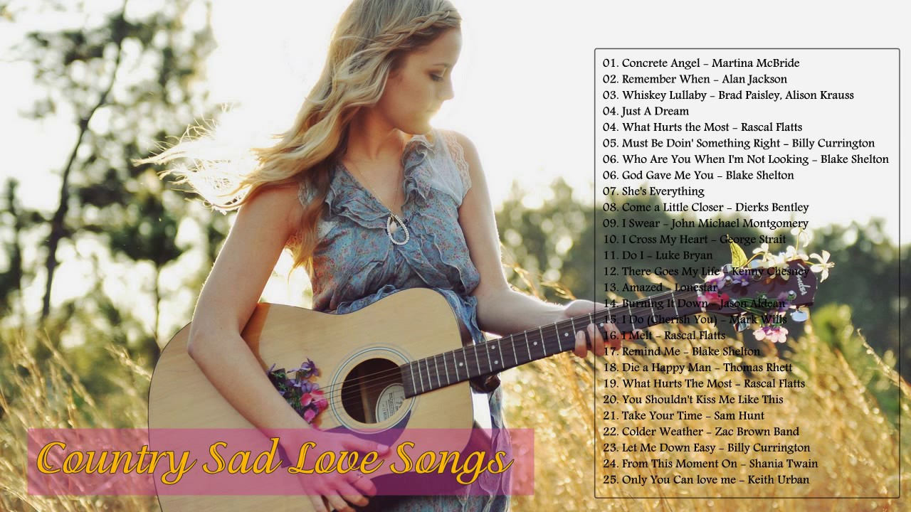 Sad country love songs