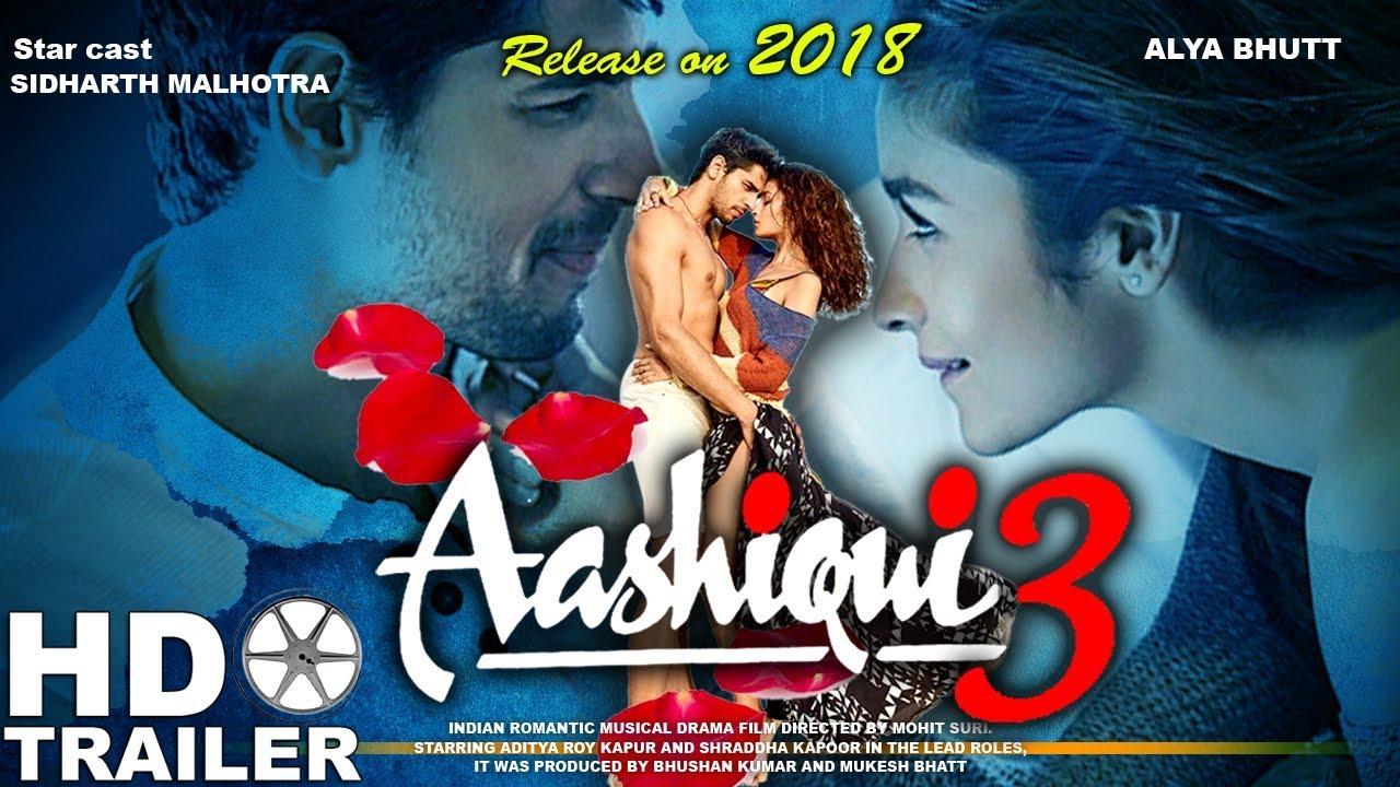 Download Aashiqui 3 Trailer   Alia Bhatt   Sidharth Malhotra Upcoming Movie   Fanmade