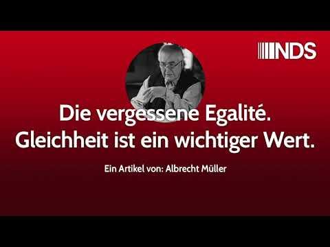 Die vergessene Egalité. Gleichheit ist ein wichtiger Wert | Albrecht Müller | NachDenkSeiten-Podcast