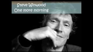 Watch Steve Winwood One More Morning video