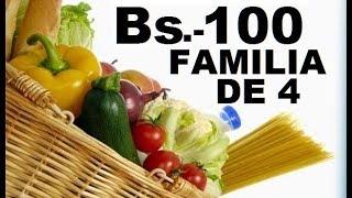 Con 100 Bs Alimento A Una Familia De 4? (canasta Familiar Boliviana)