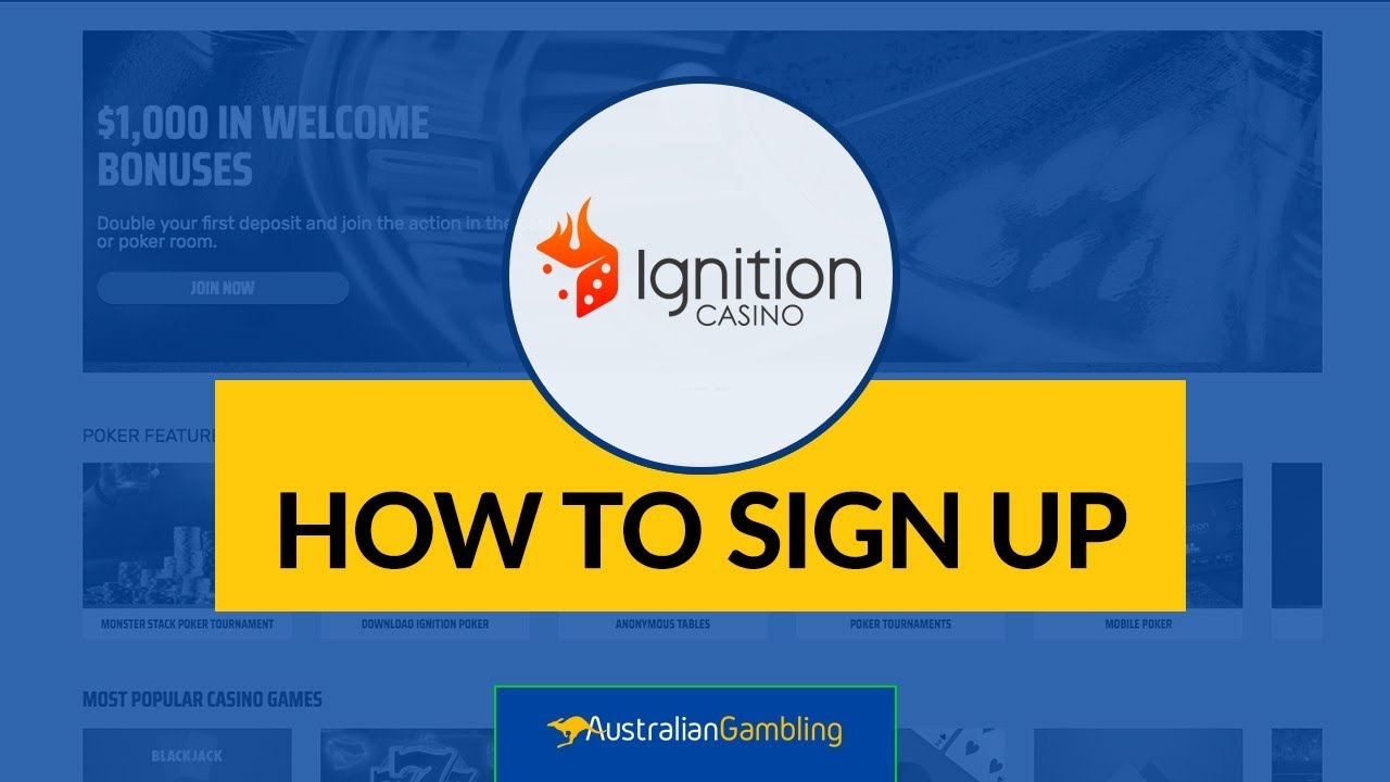 Ignition Casino How To Sign Up Best Bonuses Australian