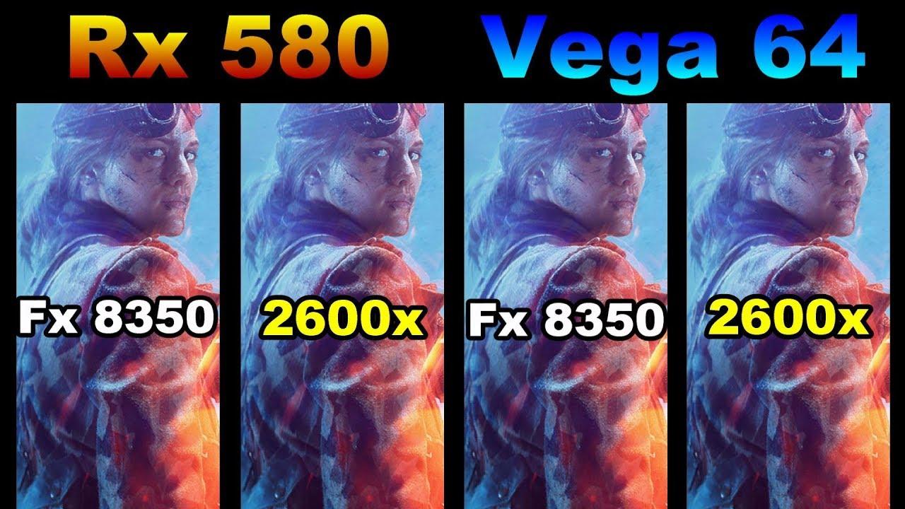 Battlefield 5 Rx 580 vs Vega 64 vs Fx 8350 vs Ryzen 5 2600x FRAME-RATE