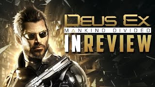 Deus Ex: Mankind Divided - In Review