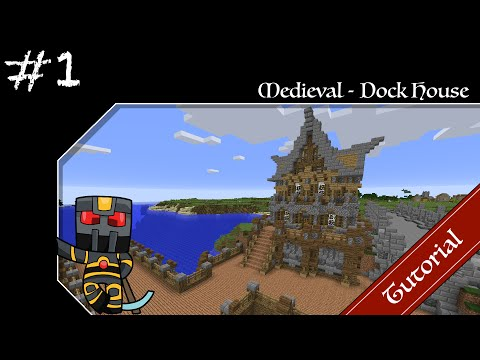 Minecraft Medieval Builds - Dock House Tutorial - Part 1 of 5 - How to Build a Medieval Dock House