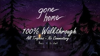 GONE HOME - 100% Walkthrough (Trophäe / Erfolg Guide)