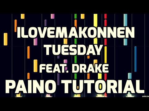 Piano Tutorial | ILOVEMAKONNEN (FEAT. DRAKE) | TUESDAY