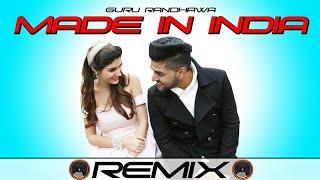Made In India   Remix   Guru Randhawa   2018   Mix By (Djsani)   Mp3 And Flp Project