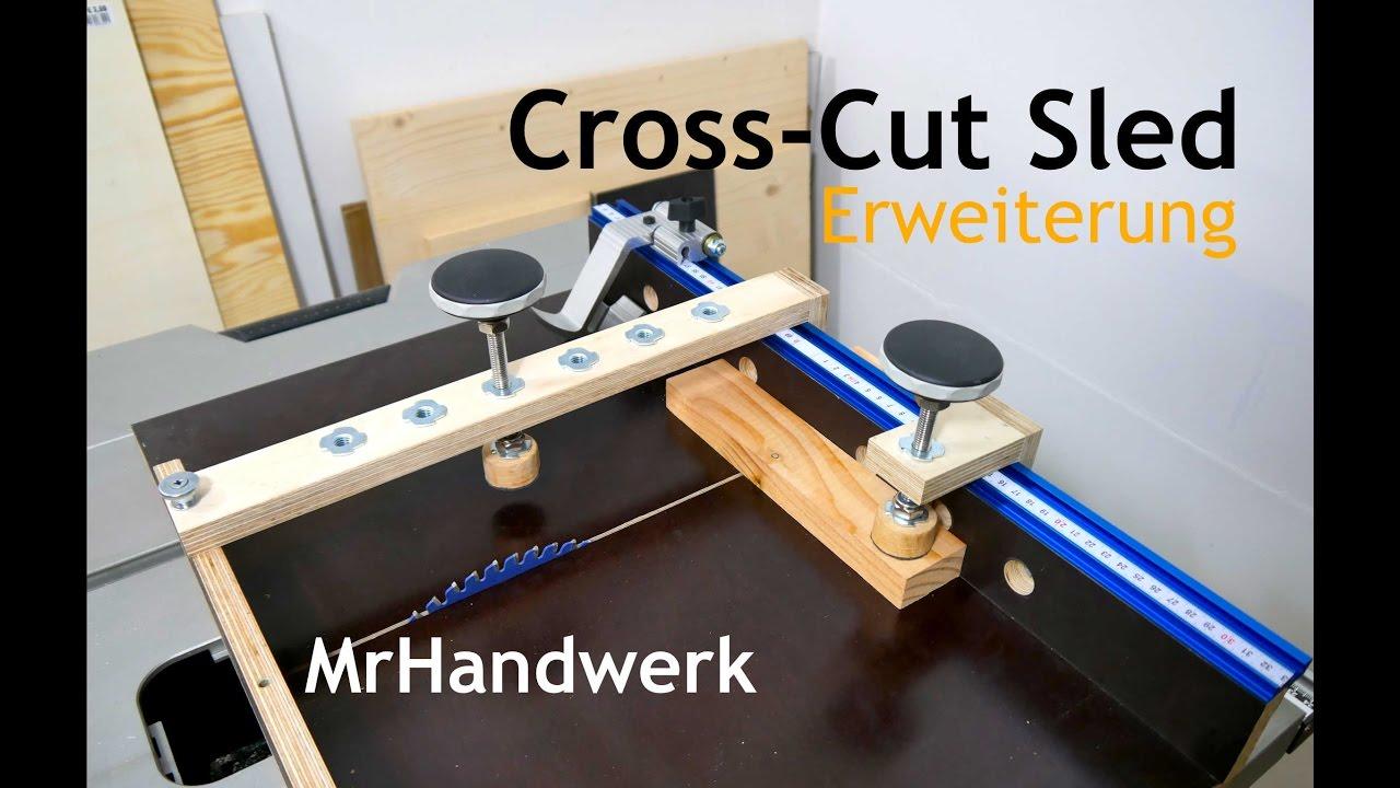 cross cut sled erweiterung schiebeschlitten f r die tischkreiss ge anleitung youtube. Black Bedroom Furniture Sets. Home Design Ideas