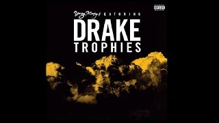 Repeat youtube video Drake - Trophies