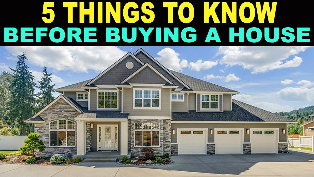 5 Things EVERYONE Should Know Before Buying a House! - YouTube