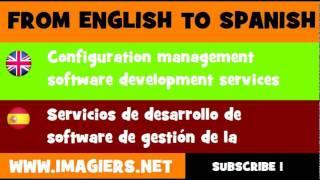 ESPAÑOL = INGLÉS = Servicios de desarrollo de software de gestión de la configuración