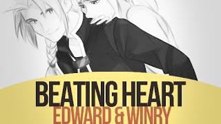 Beating heart | Edward & Winry