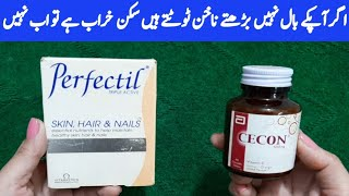 How To Use Perfectil And Vitamin C Cecon Tablets For Skin. Hair.And Nails By Sanam Ansari.