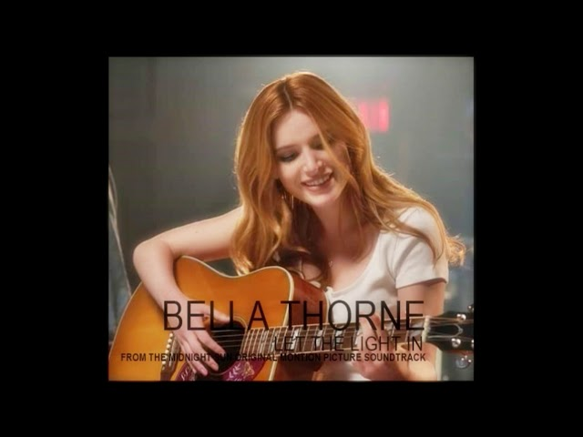 Bella Thorne - Let The Light In [ FROM THE MIDNIGHT SUN ORIGINAL MONTION PICTURE SOUNDTRACK ]