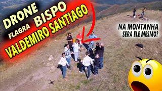 DRONE FLAGRA BISPO VALDEMIRO SANTIAGO na MONTANHA RELIGIOSA 1000metros de ALTITUDE wanzam fpv