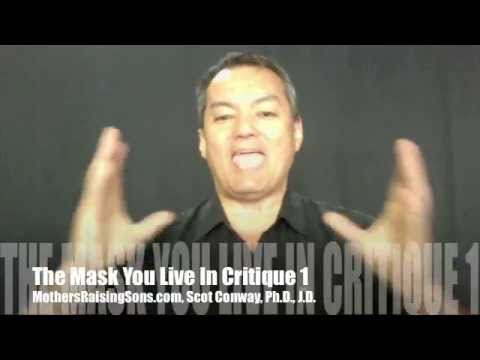 The Mask You Live In Review 1 by Scot Conway