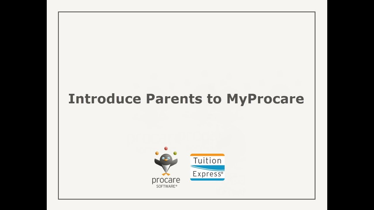 Tuition Express: Introduce Parents to MyProcare