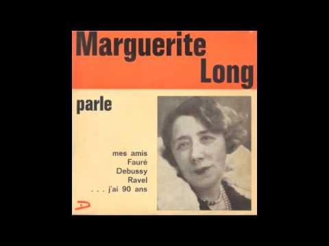 Marguerite Long parle 1 partie