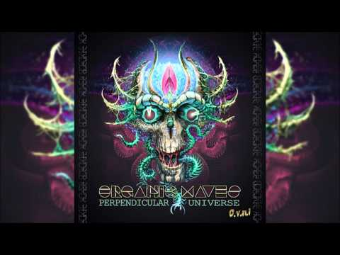 Organic Waves - Perpendiculaire Universe | Full Album