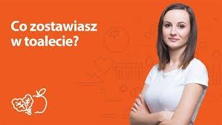Co zostawiasz w toalecie? | Kamila Lipowicz | Porady dietetyka klinicznego