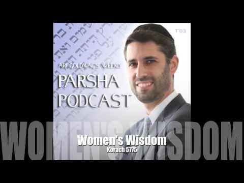 Korach - Women's Wisdom