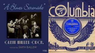 1935, A Blues Serenade, Glenn Miller Orch. Hi Def, 78RPM