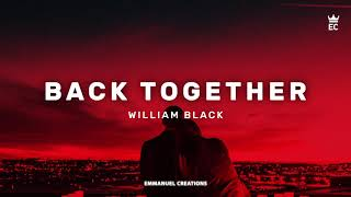 William Black - Back Together