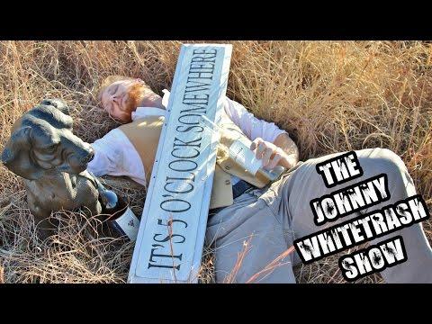 The Johnny Whitetrash Show No. 77: The Hangover